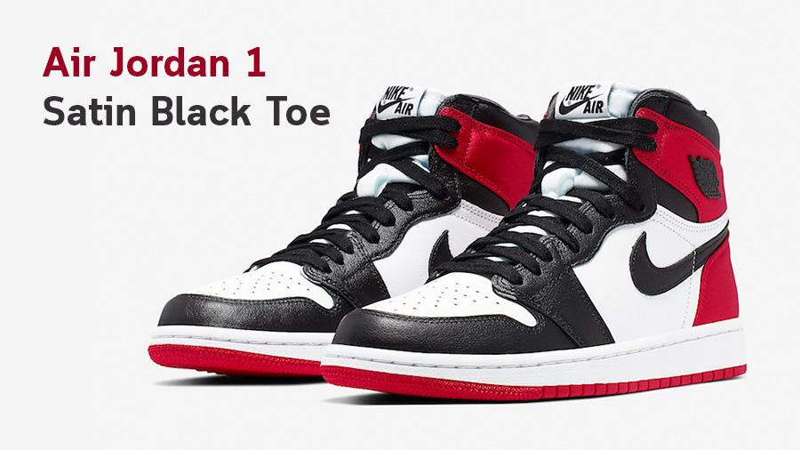Air Jordan Air Jordan 1 Air Jordan 1 Satin Black Toe Black Toe nike Sneaker รองเท้า รองเท้าบาส สนีกเกอร์ แฟชั่นรองเท้า ไนกี้