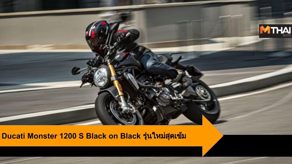 big bike Ducati Ducati Monster 1200 S Ducati Monster 1200 S Black on Black ดูคาติ บิ๊กไบค์ รถใหม่