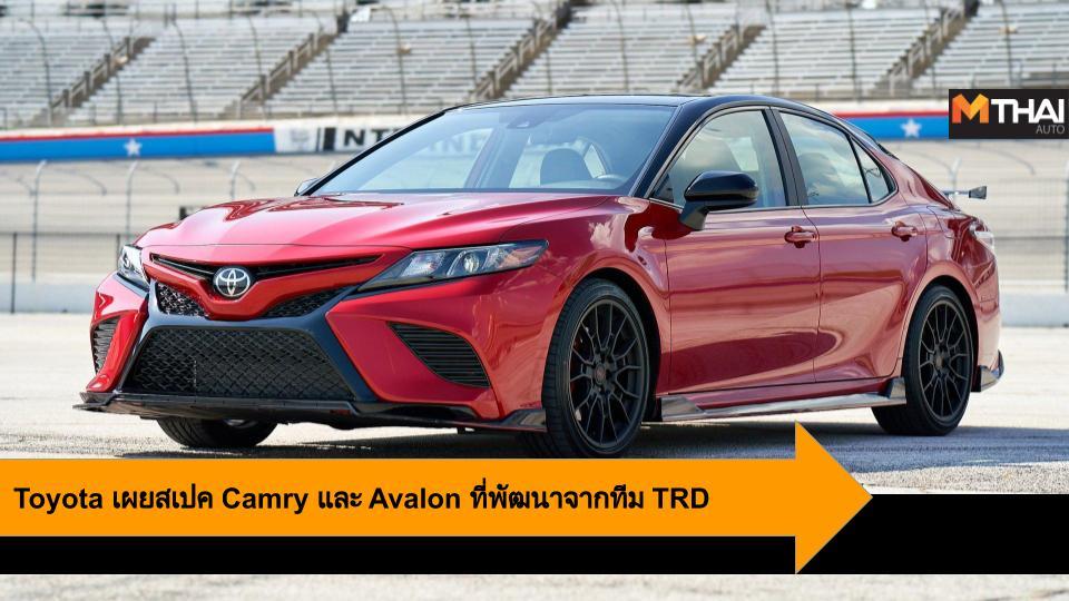 Avalon TRD Camry TRD Toyota Toyota Avalon Toyota Camry Toyota Racing Development โตโยต้า