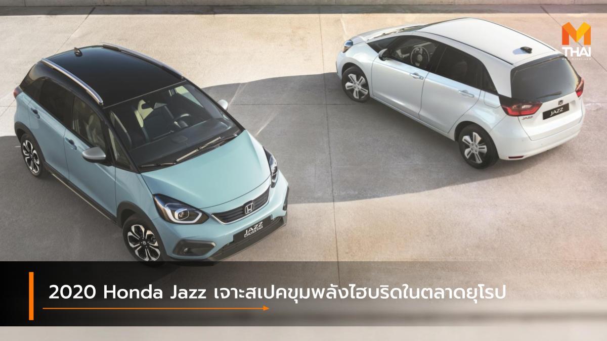 HONDA Honda Fit Honda Jazz Honda Jazz e:HEV ฮอนด้า ฮอนด้า แจ๊ซ