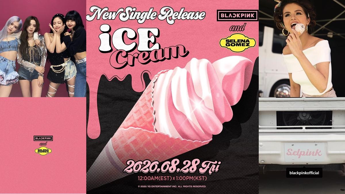 BLACKPINK Ice Cream Selena Gomez ฟังเพลงใหม่ ศิลปินฝรั่ง ศิลปินเกาหลี