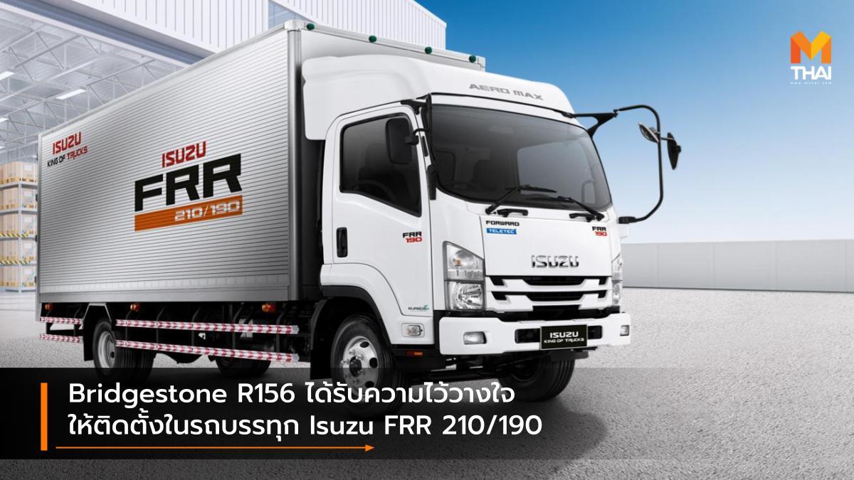 Bridgestone BRIDGESTONE R156 isuzu Isuzu FRR 210/190 บริดจสโตน ยางรถบรรทุก