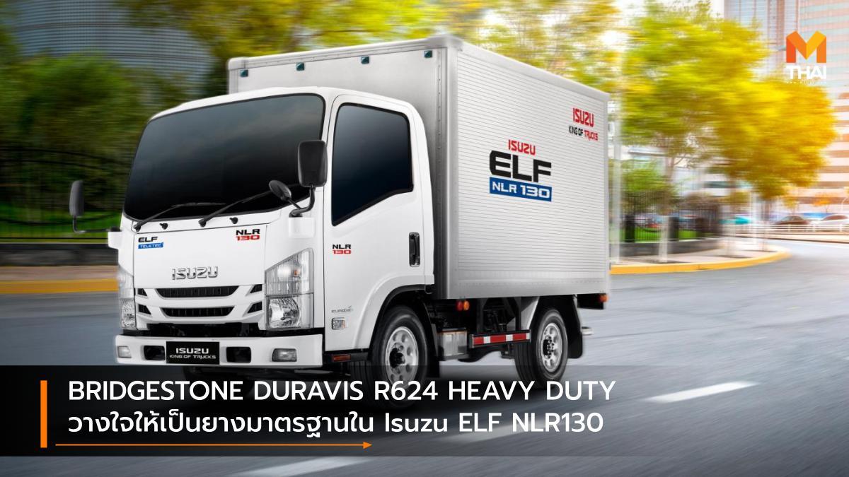 Bridgestone BRIDGESTONE DURAVIS R624 HEAVY DUTY isuzu ISUZU ELF Isuzu ELF NLR130 บริดจสโตน ยางรถบรรทุก ยางรถยนต์ อีซูซุ